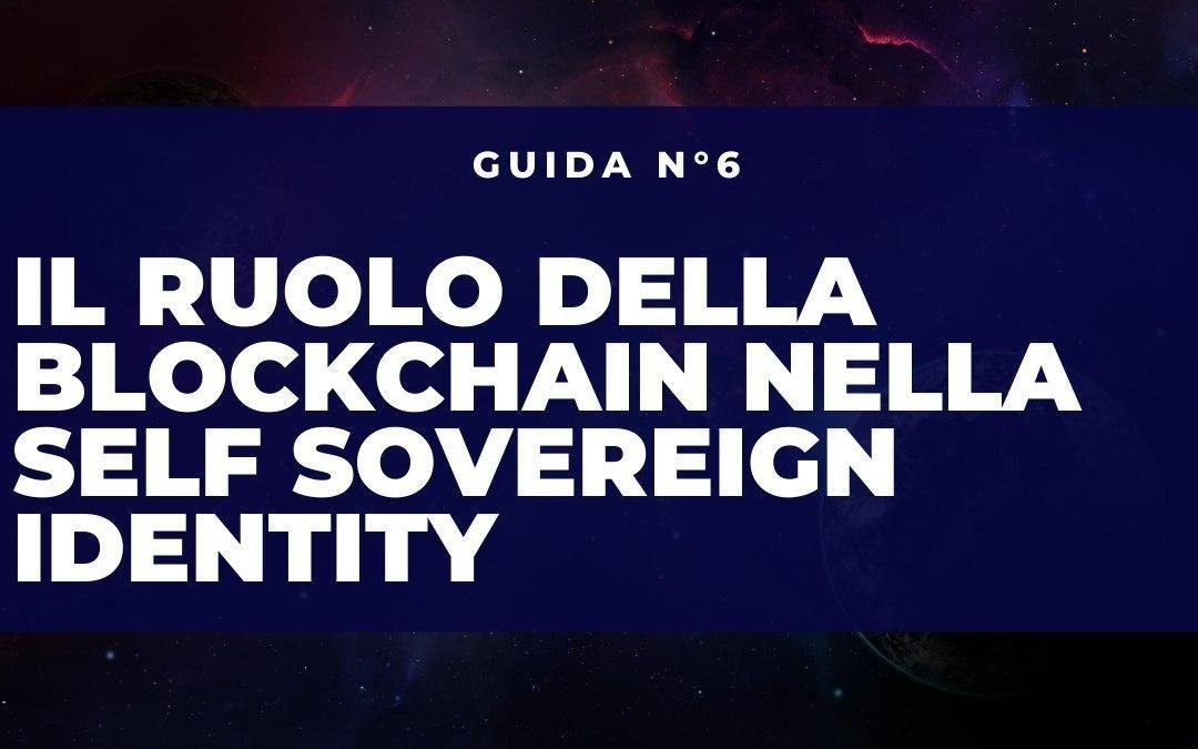 Il Ruolo della Blockchain nella Self Sovereign Identity