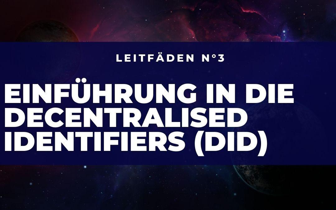 Einführung in die Decentralised Identifiers (DID)