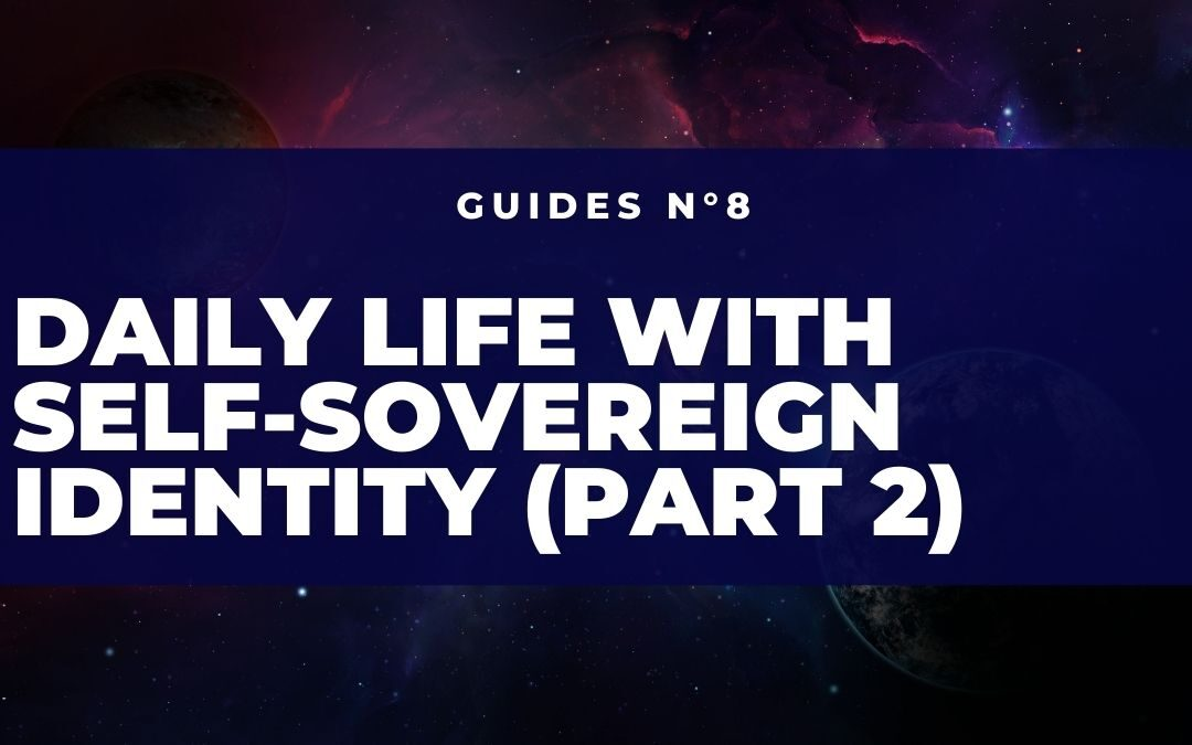 Daily life with the Self-Sovereign Identity (Part 2)