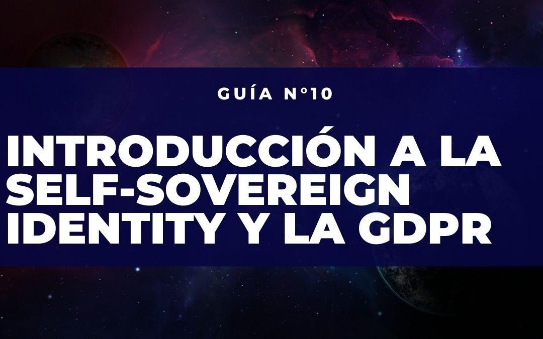 Introducción a la Self-Sovereignn Identity y GDPR