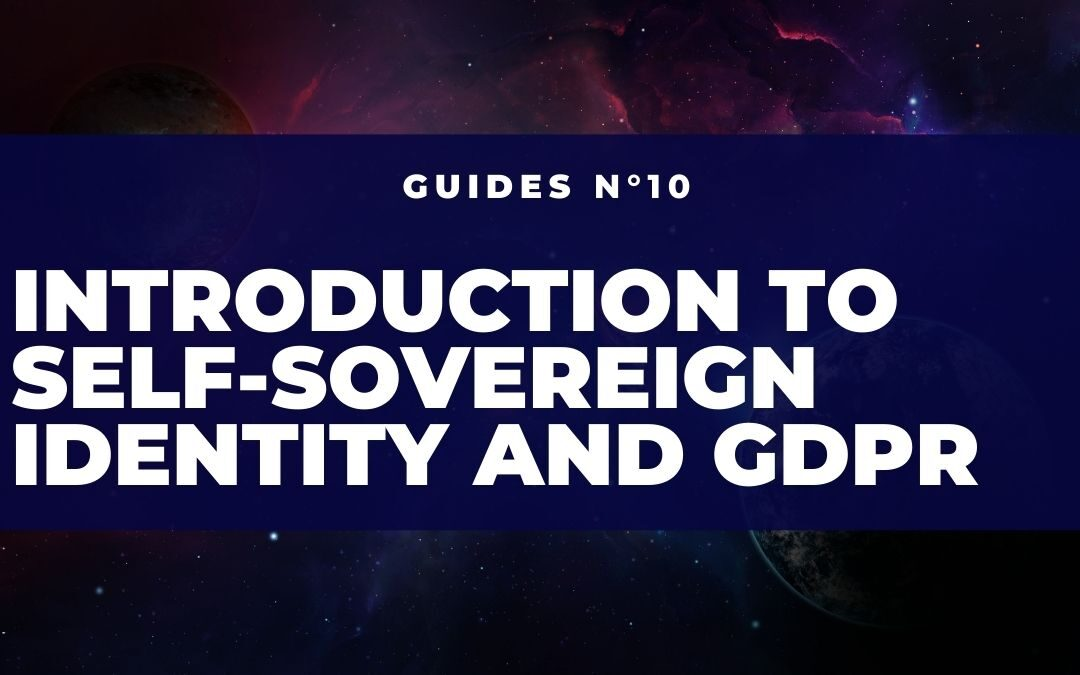 Introduction to Self-Sovereign Identity and GDPR
