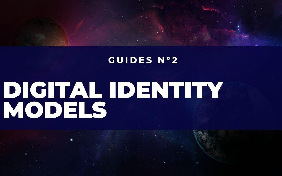 Digital Identity Models